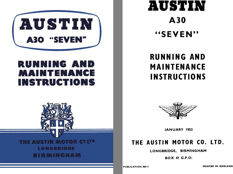Austin 1953 - Austin A30 Seven - Running and Maintenance Instructions