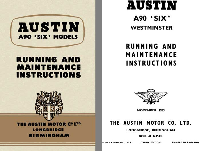 Austin 1955 - Austin A90 Six Models - Running and Maintenance Instructions