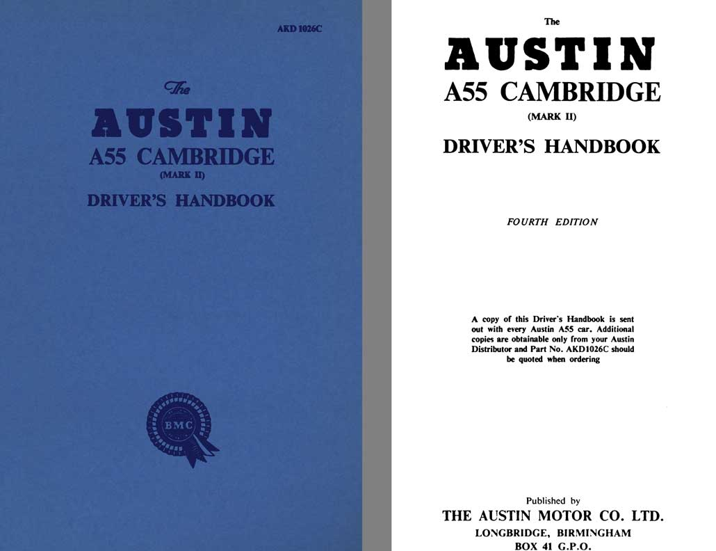 Austin 1959 - The Austin A55 Cambridge Mk II Driver's Handbook AKD1026C 4th Edition