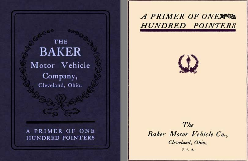 Baker 1910 - The Baker Motor Vehicle Company - A Primer of One Hundred Pointers