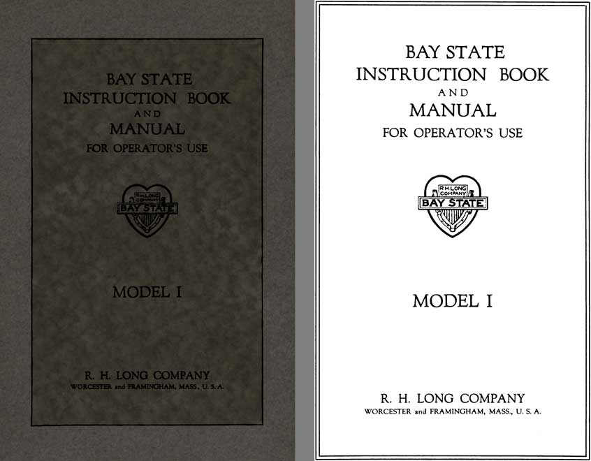 Bay State 1922 - Bay State Instruction Book and Manual for Operators Use Model I
