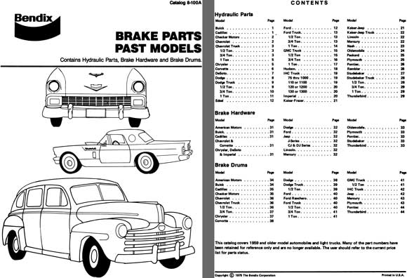 Bendix Brake Parts - Past Models 1959 and Older Model Automobiles & Light Trucks