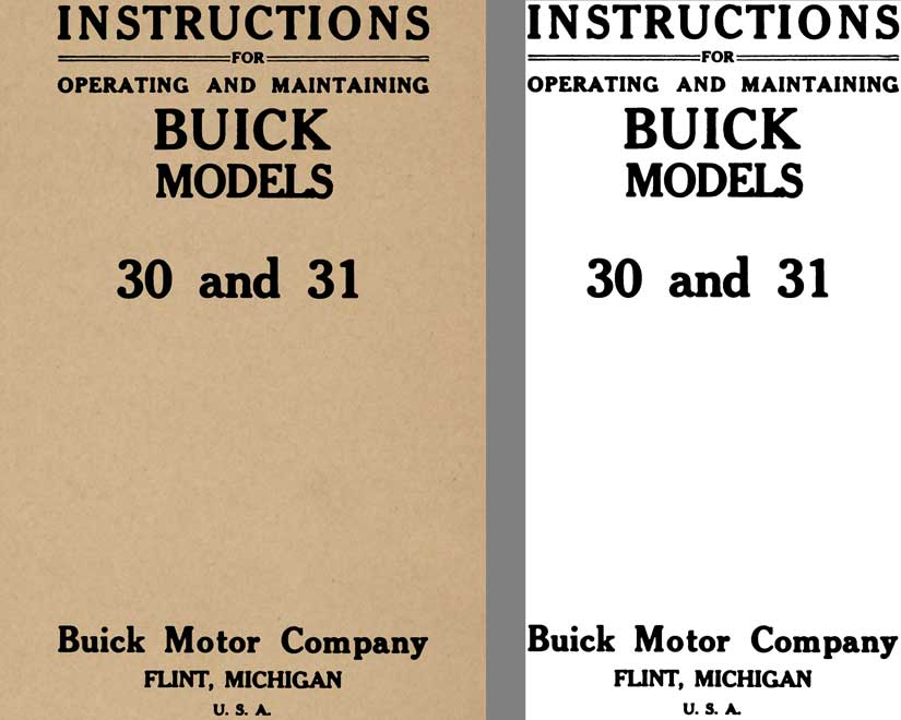 Buick 1913 - Instructions for Operating and Maintaining Buick Models 30 & 31 (Not Original Covers)