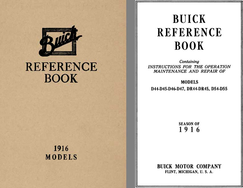 Buick 1916 - Buick Reference Book Models: D44, D45, DR44, DR45, D54 D55