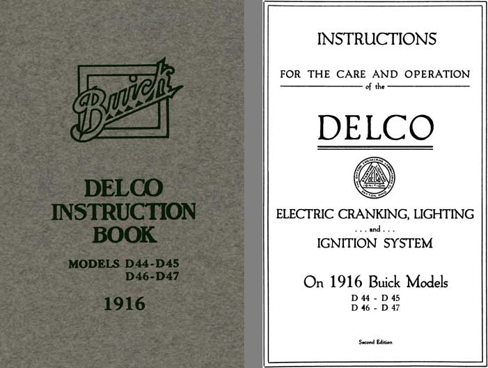 Buick 1916 - Delco Instruction Book Models D44, D45, D46 & D47