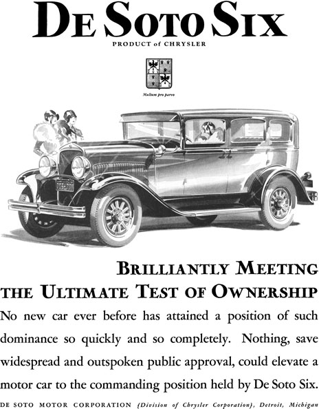 Chrysler 1928 - De Soto Ad - De Soto Six - Brilliantly Meeting the Ultimate Test of Ownership