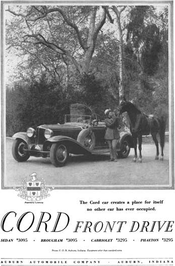 Cord 1929 - Cord Ad - Cord Front Drive - The Cord car creates a place for itself no other car has
