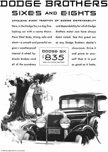 Dodge 1930 - Dodge Ad - Dodge Brothers Sixes and Eights - Upholding Every Tradition of Dodge Depend