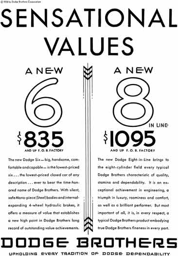 Dodge 1930 - Dodge Ad - Sensational Values A New 6 - A New 8 in Line with Price