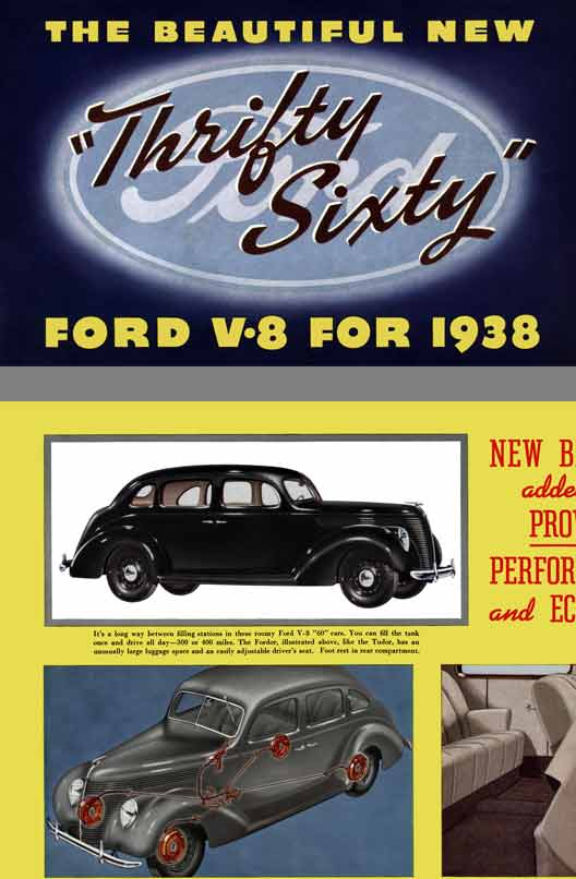 Ford 1938 - The Beautifully New Thrifty Sixty Ford V8 for 1938