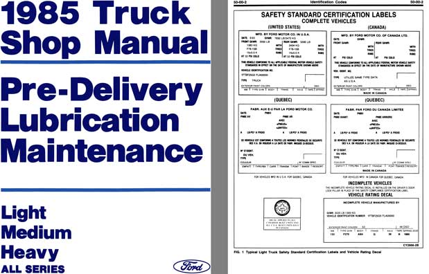 Ford 1985 - 1985 Truck Shop Manual, Pre-Delivery Lubrication Maintenance - Lt, Med, Hvy All Series