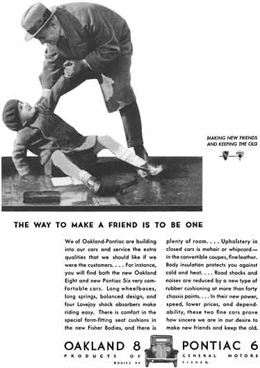 General Motors 1931 - GM Ad - Oakland 8 & Pontiac 6 - The Way to Make a Friend is to be One