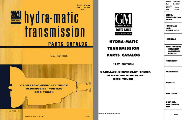 General Motors 1957 - GM Hydra-Matic Transmission Parts Catalog, Bulletin 37A-100 First Issue