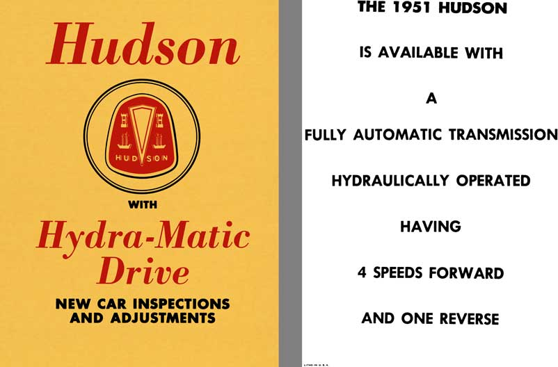 Hudson 1951 - Hudson with Hydra-Matic Drive - New Car Inspections and Adjustments