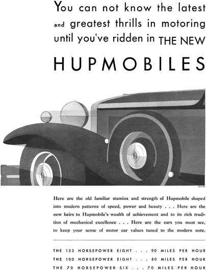Hupmobile 1930 - Hupmobile Ad - You can not know the latest and greatest thrills in motoring until..