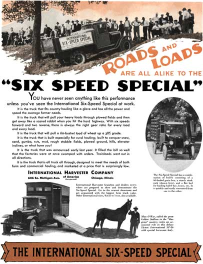 International 1929 - International Ad - Roads and Loads are all alkie to the Six Speed Special