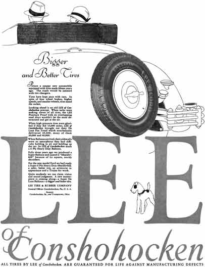 Lee Tire 1928 - Lee Tire Ad - Bigger and Better Tires - Lee of Conshohocken