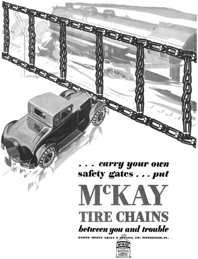 McKay 1928 - McKay Ad - Carry you own safety gates.. Put McKay Tire Chains between you and trouble