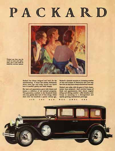 Packard 1928 - Packard Ad - Packard was born into the world of taste and refinement, and in that