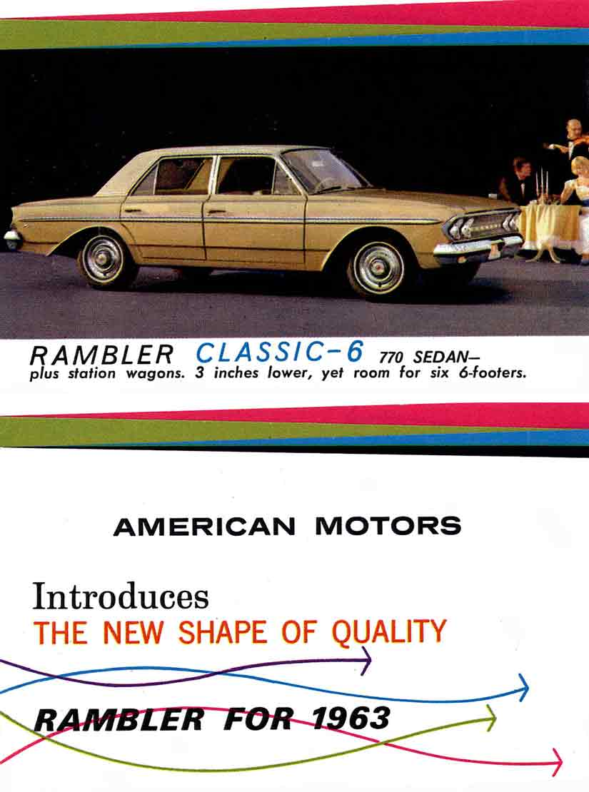 American Motors Introduces The New Shape of Quality - Rambler for 1963