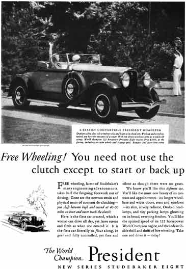 Studebaker 1930 - Studebaker Ad - Free Wheeling!  You need not use the clutch except to start or
