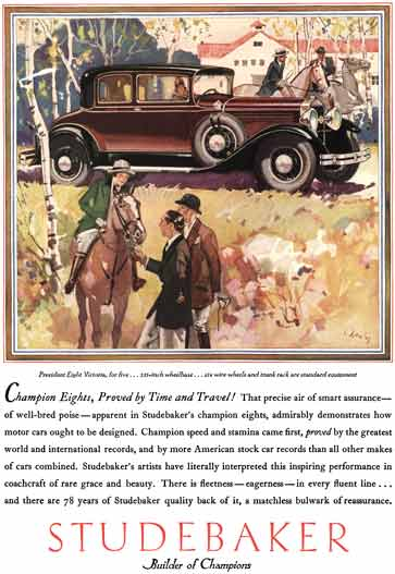 Studebaker c1930 - Studebaker Ad - Champion Eights, Proved by Time and Travel!