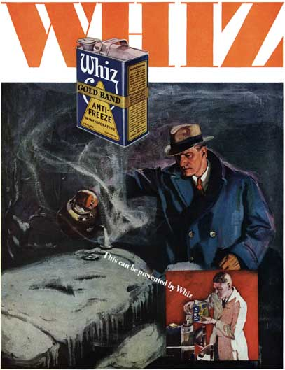 Whiz 1929 - Whiz Ad - Whiz Gold Band Anti-Freeze - This can be prevented by Whiz